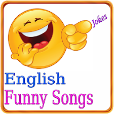 English Funny Songs