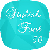 Free Download Stylish Fonts 50 APK for Samsung