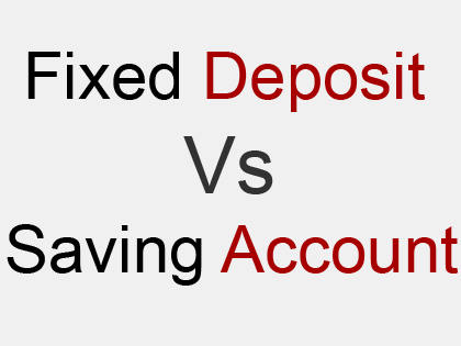 distinguish between saving account and fixed deposit account