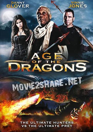 Xem Phim Thời Dại Của Rồng - -Age Of The Dragons 2011