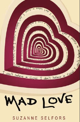 Tour Review: Mad Love by Suzanne Selfors