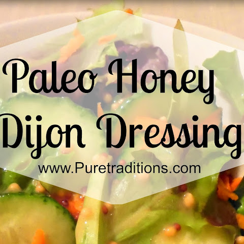 Paleo Honey Dijon Dressing