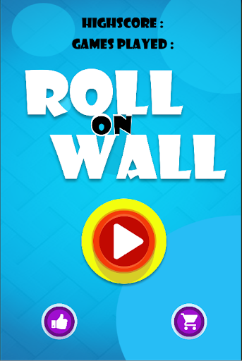 Roll on Wall