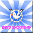 Bird Shooting Gallery