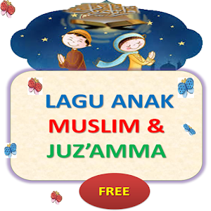 Lagu Anak Muslim Juzamma for Android