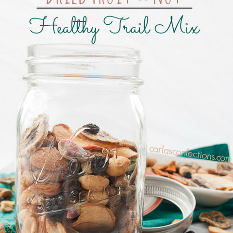 Dried Fruit and Nut Healthy Trail Mix (GIVEAWAY CLOSED)