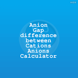Anion Gap Calculator