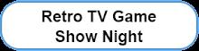 Retro TV Game Show Night in Edinburgh, Pub Quiz alternative