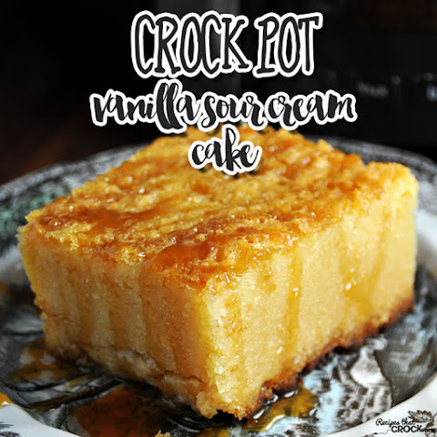 Crock Pot Vanilla Sour Cream Cake