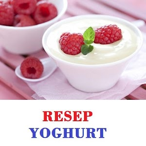Download Resep Yoghurt Lengkap For PC Windows and Mac