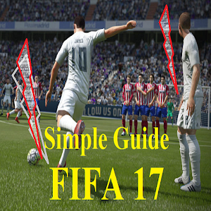 Simple Guide FIFA 17 for PC-Windows 7,8,10 and Mac