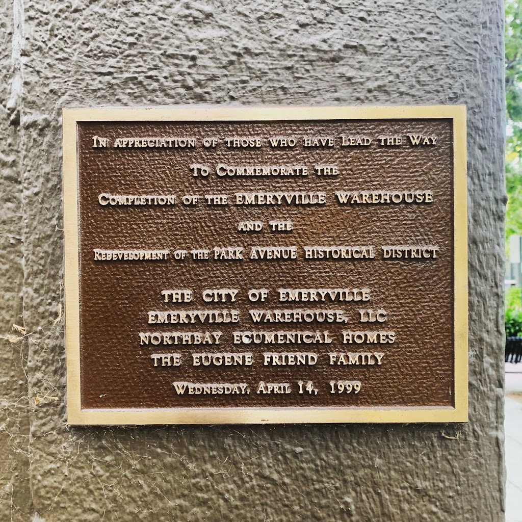 IN APPRECIATION OF THOSE WHO HAVE LEAD [sic] THE WAY TO COMMEMORATE THE COMPLETION OF THE MELVILLE WAREHOUSE AND THE REDEVELOPMENT OF THE PARK AVENUE HISTORICAL DISTRICT THE CITY OF EMERYVILLE ...