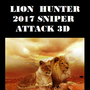 Download Lion Hunter 2017 Sniper Attack 3D For PC Windows and Mac