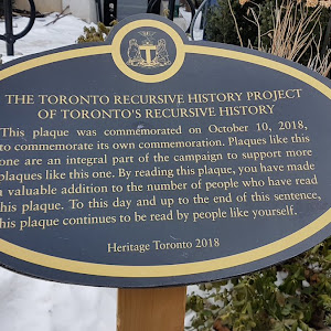 THE TORONTO RECURSIVE HISTORY PROJECT OF TORONTO'S RECURSIVE HISTORY This plaque was commemorated on October 10, 2018, commemorate its own commemoration. Plaques like this one are an integral part of ...