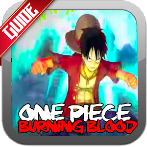 Tips One Piece Burning Blood for PC-Windows 7,8,10 and Mac