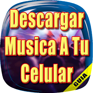 Descargar Musica A Mi Celular Guide Gratis MP3