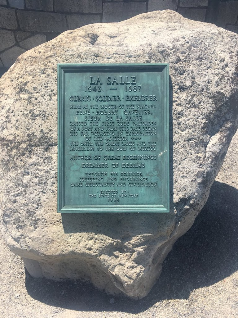 LA SALLE 1643 - 1687 CLERIC SOLDIER EXPLORER HERE AT THE MOUTH OF THE NIAGARA RENE - ROBERT CAVELIER SIEUR DE LA SALLE RAISED THE FIRST RUDE PALISADES OF A FORT AND FROM THIS BASE BEGAN HIS FAR ...
