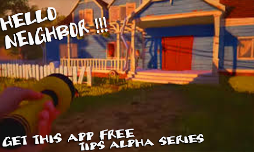 Guide Hallo Nachbar Alpha android spiele download