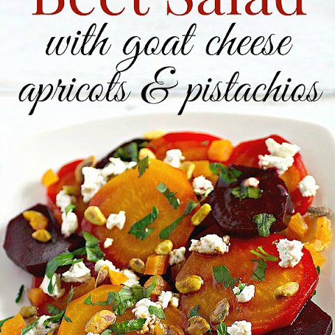 Beet Salad with Goat Cheese, Apricots, and Pistachios