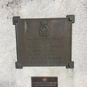 THIS CENOTAPH ERECTED BYNo. 10 BRANCHROYAL CANADIAN LEGIONNEWCASTLE N.B.IN MEMORY OF THOSEWHO HAVE GIVEN THEIR LIVESIN SERVICE OF THEIR COUNTRYIN MEMORY OF THOSE WHOGAVE THEIR LIVES IN ...