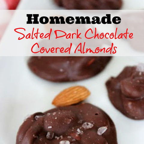 Homemade Salted Dark Chocolate Covered Almonds