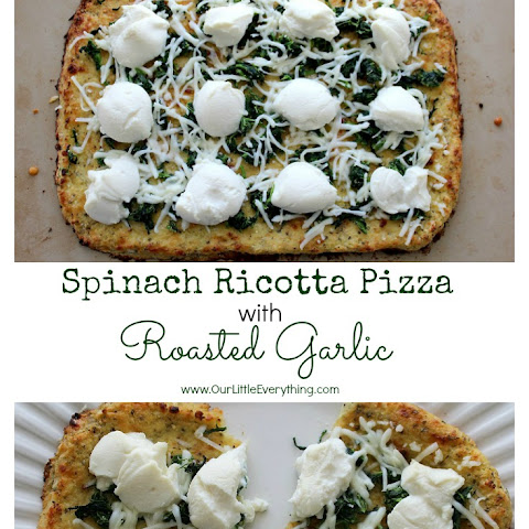 Spinach Ricotta Pizza with Roasted Garlic