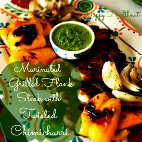 Marinated Grilled Flank Steak with Twisted Chimichurri
