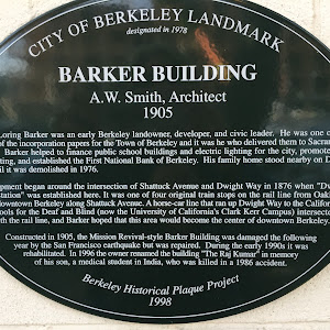 CITY OF BERKELEY LANDMARK designated in 1978 BARKER BUILDING A.W. Smith, Architect, 1905 James Loring Barker was an early Berkeley landowner, developer, and civic leader. He was one of the signers of ...