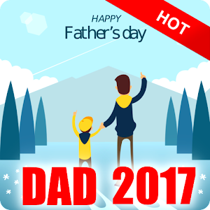 Happy Father's Day 2017
