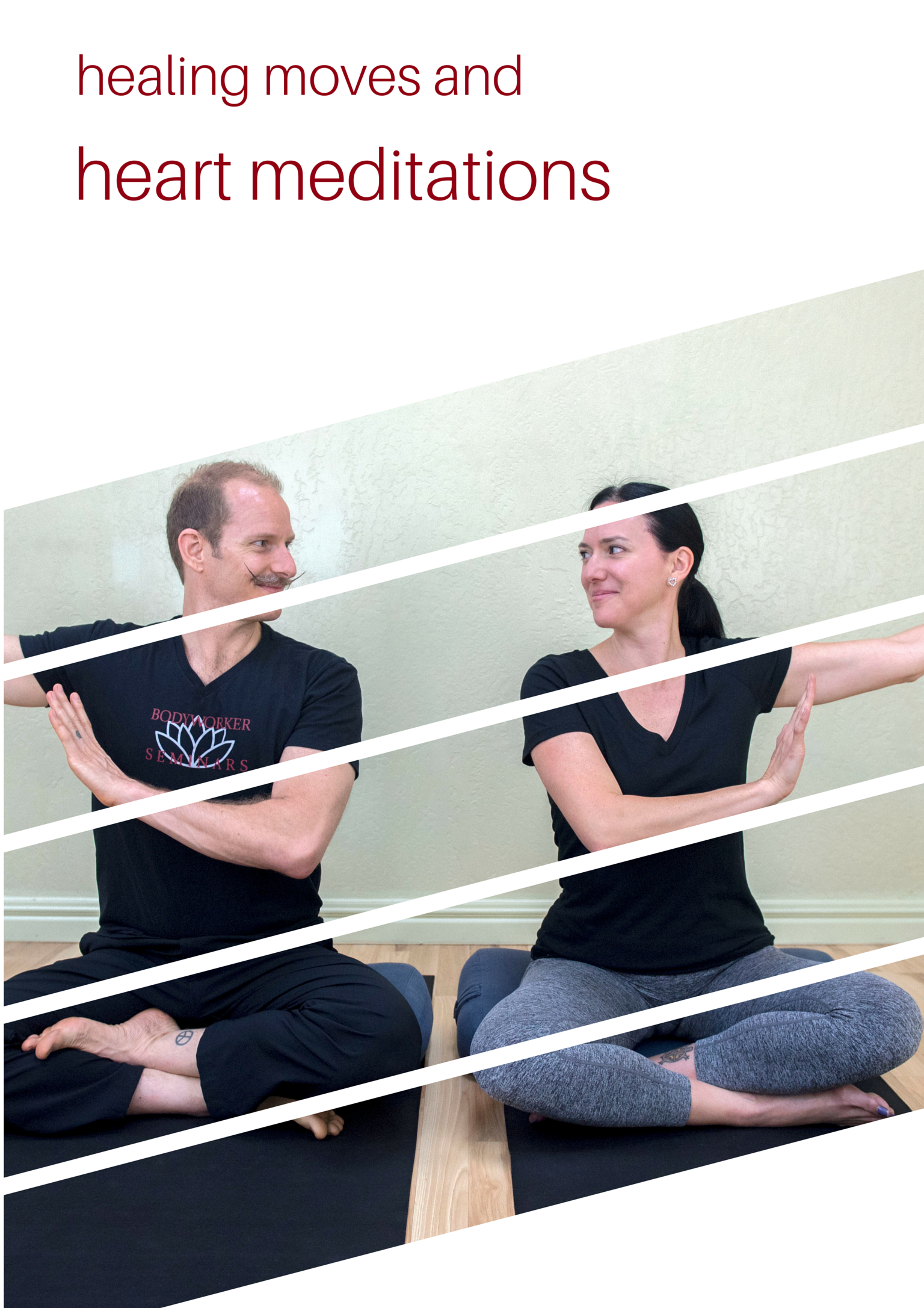 Healing Moves and Heart Meditations