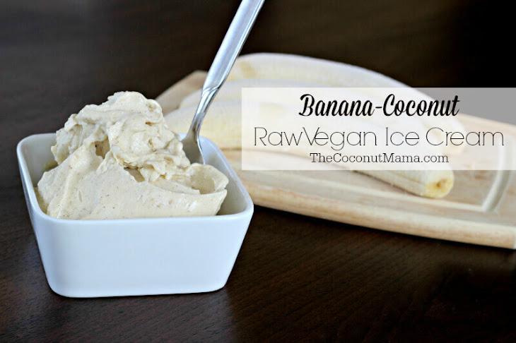 banana coconut raw vegan ice cream from coconut mama added by jennifer ...