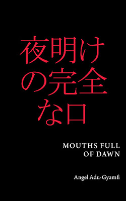 Mouths Full Of Dawn