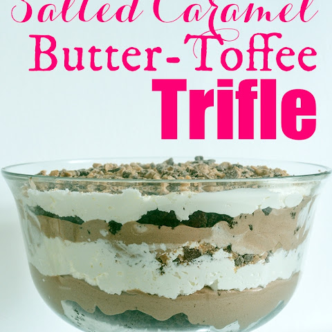 Salted Caramel Butter Toffee Trifle