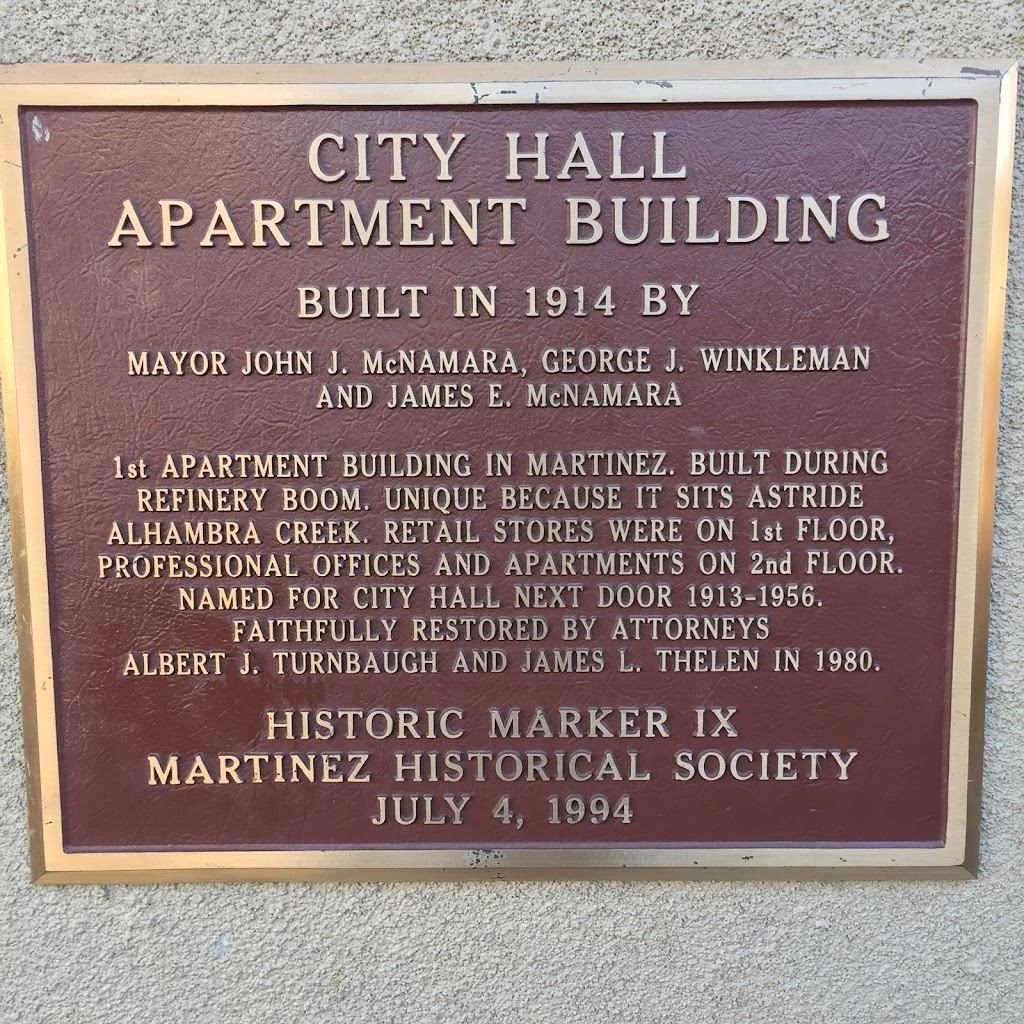 CITY HALL APARTMENT BUILDING BUILT IN 1914 BY MAYOR JOHN J. MCNAMARA, GEORGE J. WINKLEMAN AND JAMES E. MCNAMARA 1st APARTMENT BUILDING IN MARTINEZ. BUILT DURING REFINERY BOOM. UNIQUE BECAUSE IT SITS ...