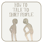 How To Talk To Short People Memes Collection Icon