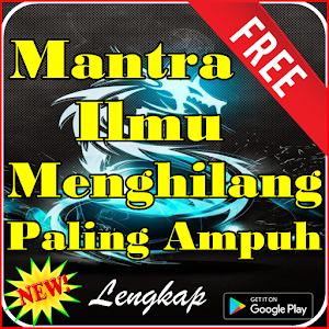 Download Mantra Ilmu Menghilang Paling Ampuh for PC - Free Books & Reference App for PC