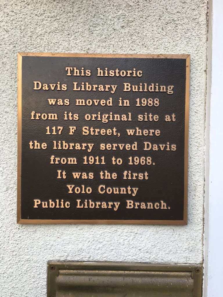 This historic Davis Library Building was moved in 1988 from its original site at 117 F Street, where the library served Davis from 1911 to 1968. It was the first Yolo County Public Library Branch. ...