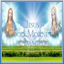 Jesus Good Morning Images