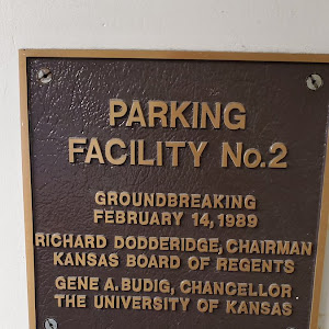 PARKING FACILITY No.2 GROUNDBREAKING FEBRUARY 14, 1989 RICHARD DODDERIDGE, CHAIRMAN KANSAS BOARD OF REGENTS GENE A. BUDIG, CHANCELLOR. THE UNIVERSITY OF KANSAS Submitted by @ctsinclair