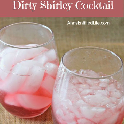 Dirty Shirley Cocktail