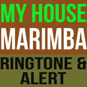 My House Marimba Ringtone