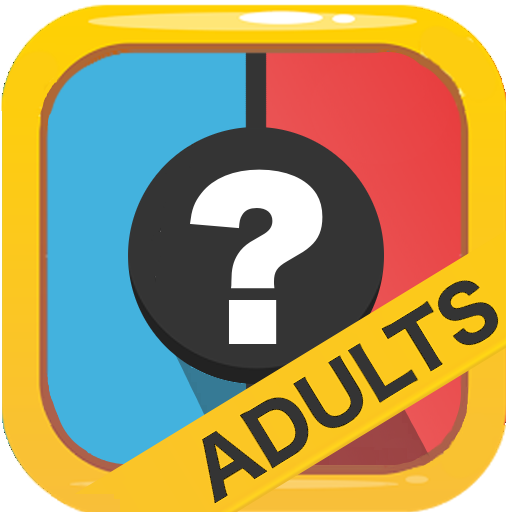 Would You Rather? Adults