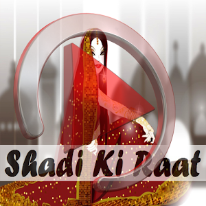 Shadi Ki Raat Ki Videos for PC-Windows 7,8,10 and Mac