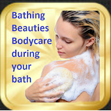 Body Care During Bath