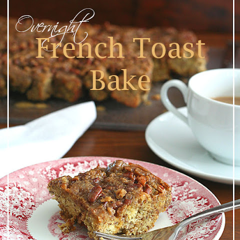 Overnight French Toast Bake – Low Carb and Gluten-Free