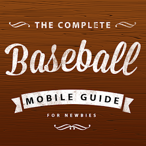 Complete Baseball Mobile Guide
