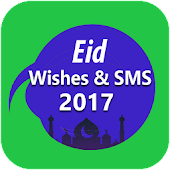 Download Eid Mubarak SMS & Wishes 2017 APK to PC