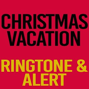 Christmas Vacation Ringtone and Alert For PC / Windows 7/8/10 / Mac – Free Download