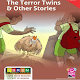 Download The TerrorTwins & OtherStories For PC Windows and Mac 1.0