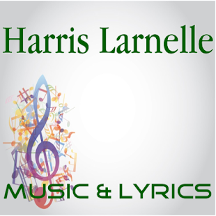 Lyrics Music Harris Larnelle - screenshot